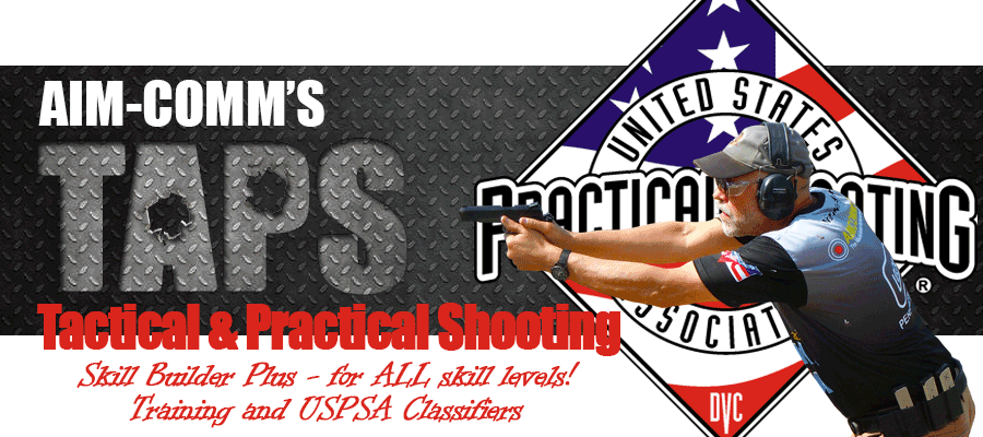AIM-COMM's Tactical and Practical Shooting Program (TAPS)