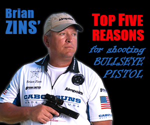 Brian Zins' TOP FIVE Reasons for shooting BULLSEYE Pistol